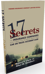 17 Secrets The Insurance Companies Don't Want You To Know About Your Auto Accident Case